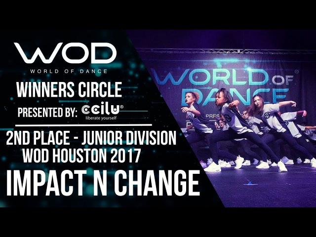 IMPACT N CHANGE | 2nd Place Junior Division I Winners Circle | WOD Houston 2017 | WODHTOWN17