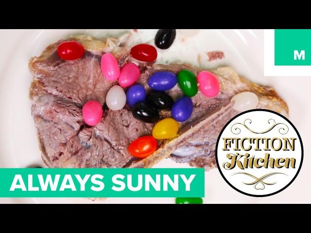 It's Always Sunny In Philadelphia | Fiction Kitchen
