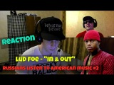 FOREIGNERS LISTEN TO AMERICAN MUSIC #2 - Lud Foe In & Out REACTION