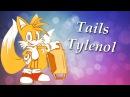 Tails Tylenol | RYTPMV