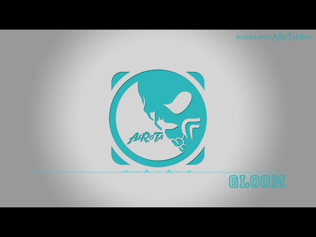 Gloom by Daniel Kadawatha Soft House Music