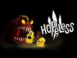 Hopeless 3 - official Launch Trailer
