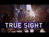 True Sight : Episode 2 Trailer #2