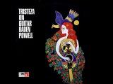 Baden Powell - Tristeza On Guitar (1966)