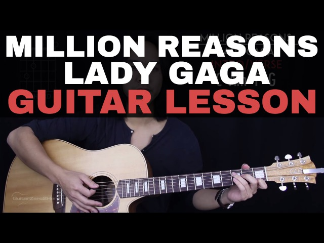 Million Reasons Guitar Tutorial - Lady Gaga Guitar Lesson |Easy Chords Guitar Cover|