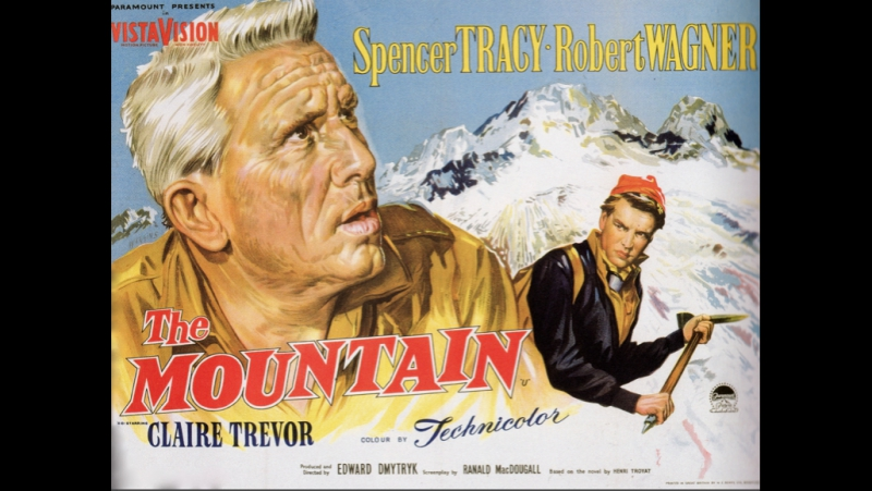 The.Mountain.1956. Edward Dmytryk--Spencer Tracy Robert Wagner Claire Trevor William Demarest Richard Arlen