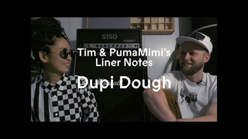 Tim Puma Mimi - Dupi Dough - Liner Notes