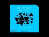 VISA feat. D.I.P Project - Ночь Зовет Меня