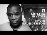 Armada Invites Kevin Saunderson