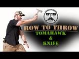 HOW TO THROW a KnifeAXETomahawk