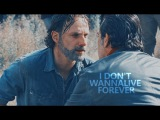 Rick &amp Negan I don't wanna live forever