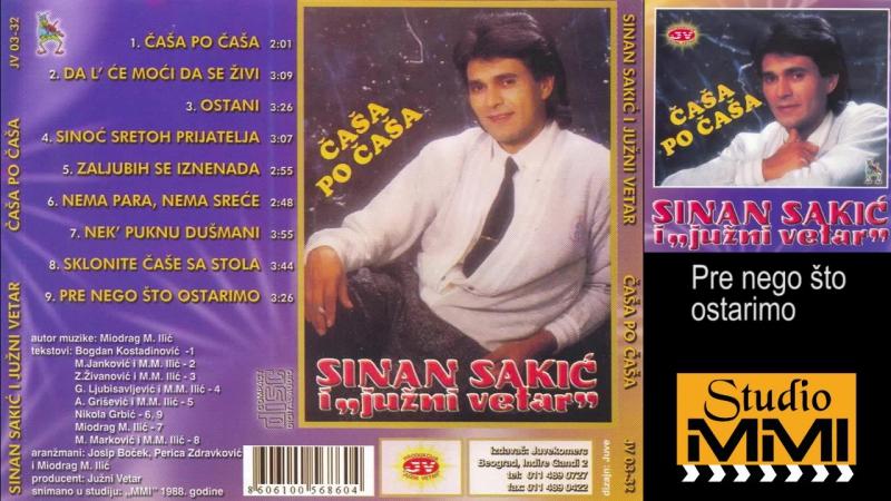 Sinan Sakic i Juzni Vetar - Pre nego sto ostarimo (Audio 1988)