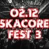 02.12. ● SKACORE FEST 3 ● Питер ● Zoccolo 2.0