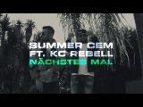 Summer Cem feat. KC Rebell