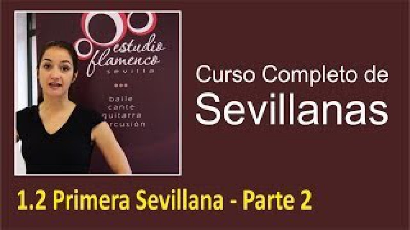 1.2 Primera Sevillana - Parte 2 | Curso de sevillanas, aprende a bailar con nosotros