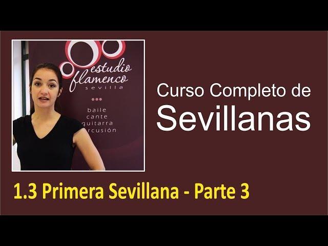 1.3 Primera Sevillana - Parte 3 | Curso de sevillanas, aprende a bailar con nosotros