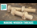 Making Wooden Threads Homemade Tap and Screw Box