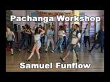 Pachanga workshop - Samuel Funflow @ Mamboloco (Riga)