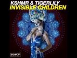 KSHMR &amp Tigerlily - Invisible Children (SAlANDIR EDIT) salandir.recordings