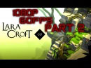 Lara Croft GO The Mirror Of Spirits Walkthrough Gameplay Part 2