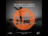 2Elements x Crew 7 - California Dreamin' (DJ Miller x DJ Alex Milano Bootymix)