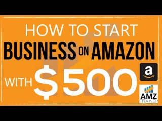 How to sell on amazon and Start Business on Amazon with $500