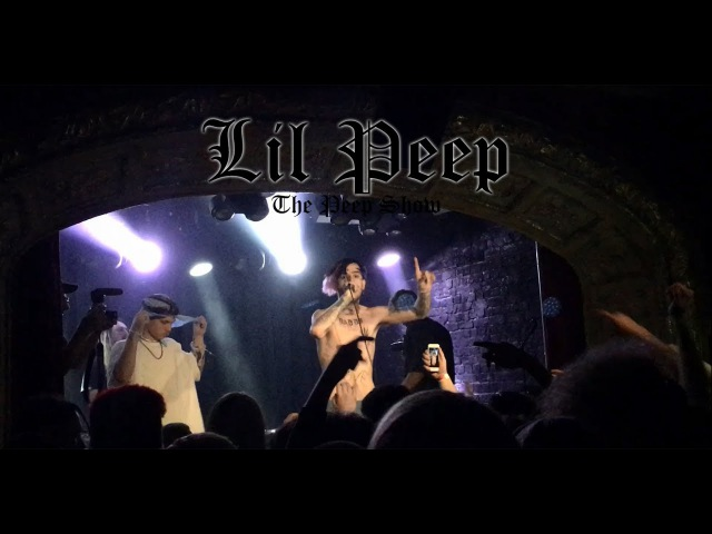 Lil Peep live in London 2017 (The Peep Show)