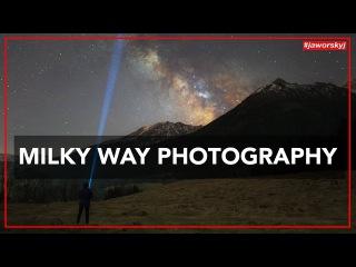 MILKY WAY PHOTOGRAPHY 📷 How to - Benjamin Jaworskyj