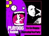 J. Rabbit - Im So Happy (Original)