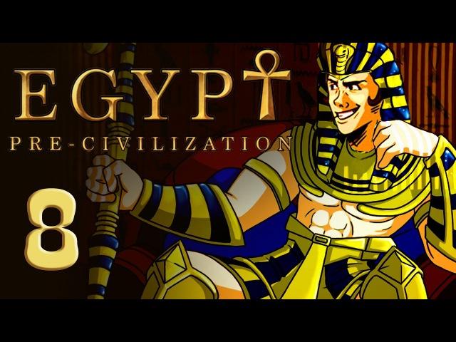 Pre-Civilization Egypt - Прохождение - Серия 8 [Разведка]