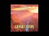 Grand Canyon A Natural Wonder - Dan Gibson's Solitudes