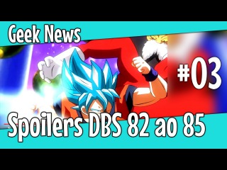 Spoilers Dragon Ball Super - 82 ao 85