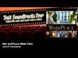 Jan A.P. Kaczmarek - War and Peace - Main Title - Best Soundtracks Ever
