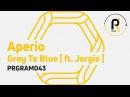 Aperio - Grey To Blue (Video) feat Jorgie