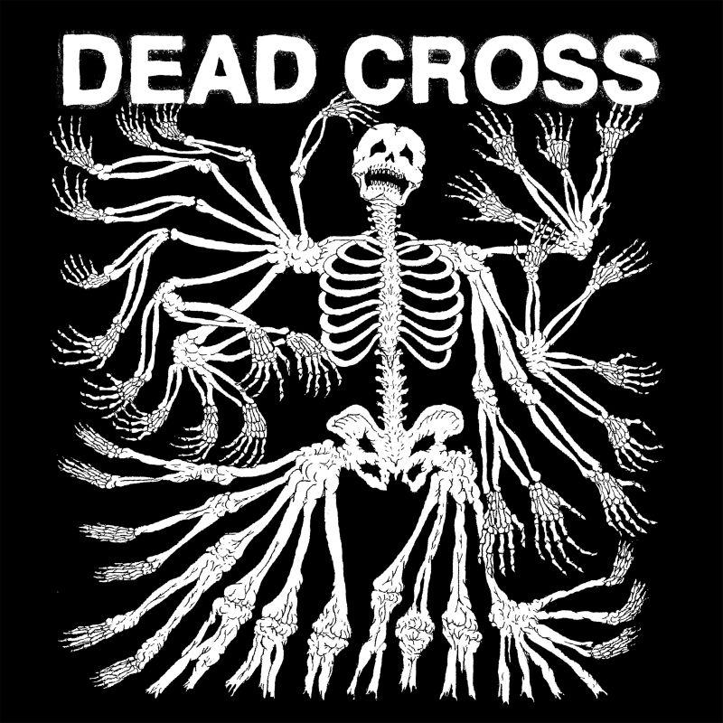 Dead Cross - Dead Cross (2017)