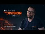 Tom Clancys The Division - Бесплатное обновление 1.7 - Трейлер