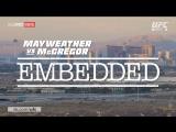 Mayweather vs McGregor Embedded  Vlog Series - Episode 2