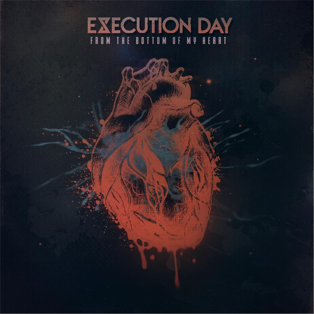 Execution Day - From The Bottom Of My Heart [EP] (2017)