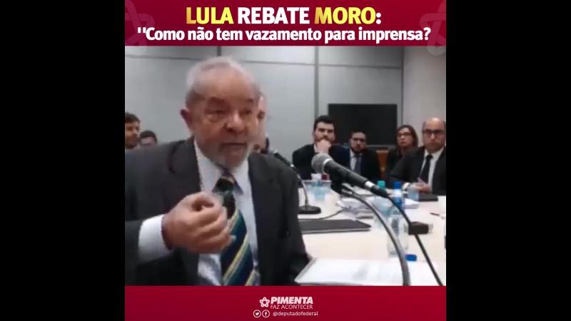 Lula rebate Moro Como não tem vazamento para imprensa
