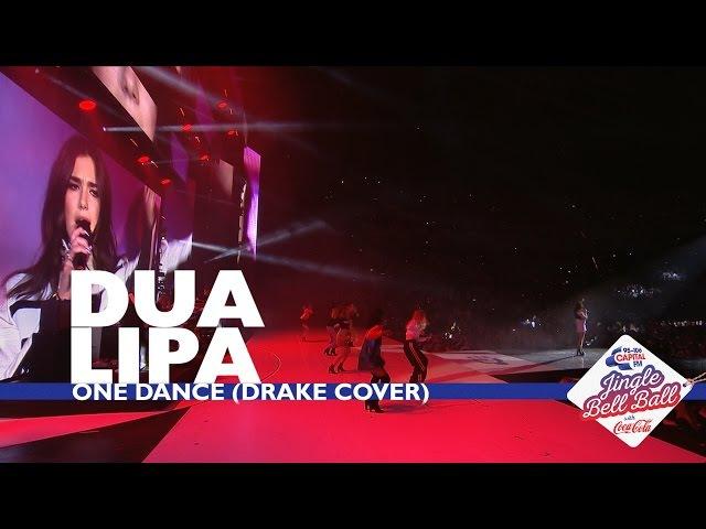Dua Lipa - One Dance (Live At Capital's Jingle Bell Ball 2016)