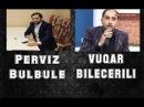 Pərviz Bülbülə, Vüqar Biləcərili - Dini Meyxana | meyxana_online