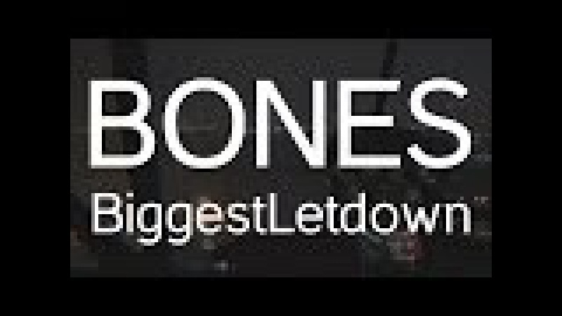 BONES - BiggestLetdown ПЕРЕВОД WITH RUSSIAN SUBS @TeamSESH