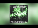 Nicola Fasano Miami Rockets - Legalize It feat. Mohombi Noizy (Playb4ck Mix)
