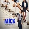 Сериал Мик / The Mick