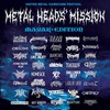 METAL HEADS' MISSION - MAYAK edition 2017