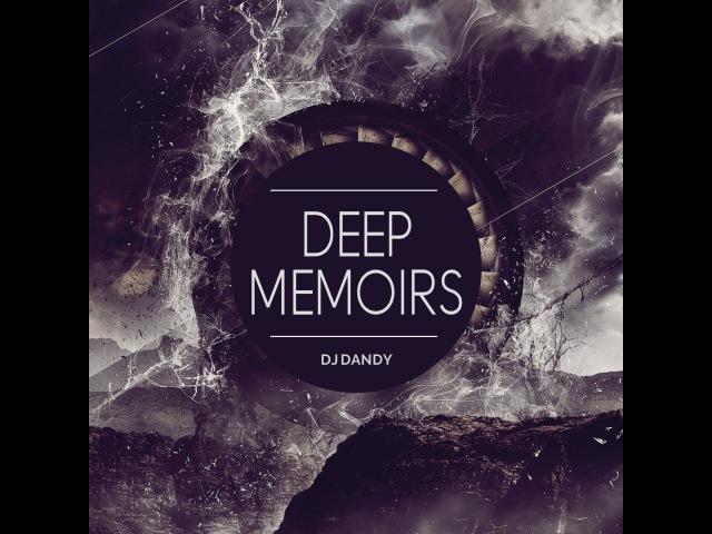 Dj.Dandy - Deep Memoirs 26