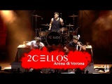 2CELLOS - They Don't Care About Us Live at Arena di Verona