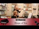 Ed Sheeran - Shape of You | violin and piano cover