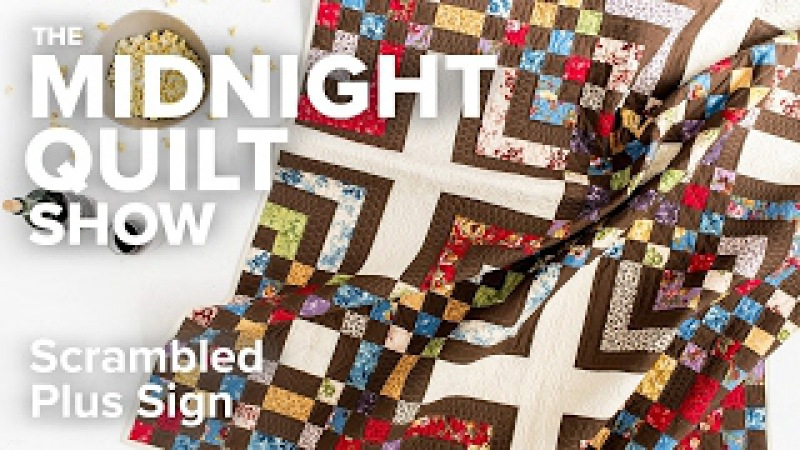 For Grandpa, with Love: Angela's Scrambled Plus Sign Quilt | Midnight Quilt Show with Angela Walters