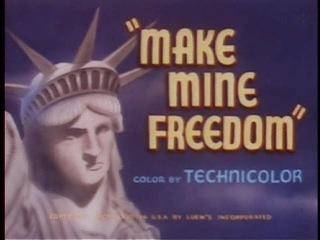 Make Mine Freedom (1948) - William Hanna & Joseph Barbera